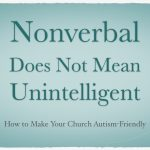 Nonverbal Does Not Mean Unintelligent