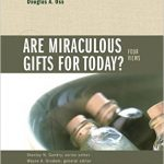Are Spiritual Gifts for Today?