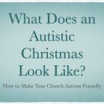 What Does an Autistic Christmas Look Like?