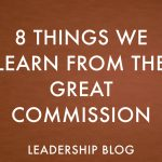 8 Things We Learn From the Great Commission