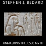 Unmasking The Jesus Myth Now Available in Print