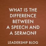 What is the Difference Between a Speech and a Sermon?