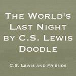 The World's Last Night by C.S. Lewis Doodle