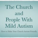 The Church and People With Mild Autism