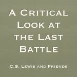 A Critical Look at the Last Battle