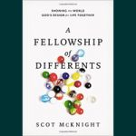A Fellowship of Differents – Review