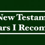 10 New Testament Scholars I Recommend