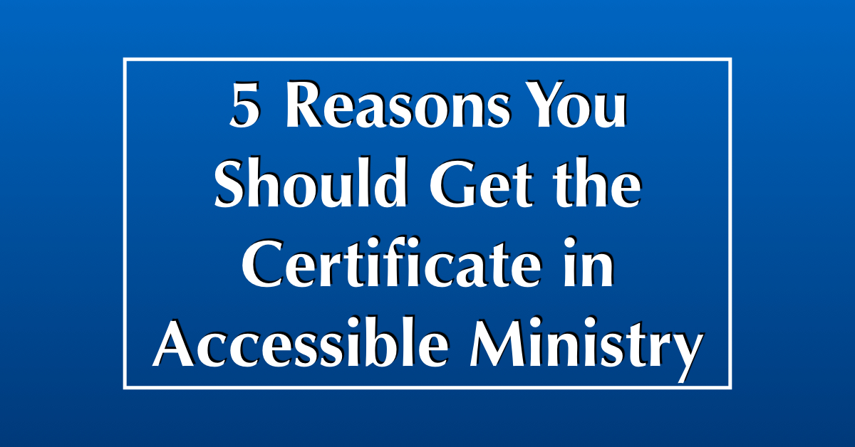 Certificate in Accessible Ministry