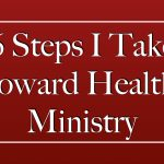 6 Steps I Take Toward Healthy Ministry