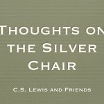 Thoughts on the Silver Chair