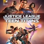 Justice League vs Teen Titans – Review