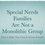 Special Needs Families Are Not a Monolithic Group