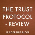 The Trust Protocol – Review