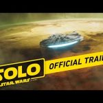 Solo: A Star Wars Story – Official Trailer