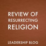 Resurrecting Religion – Review