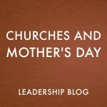 Churches and Mother's Day