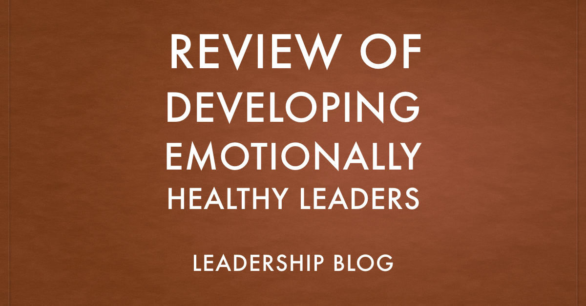 Developing Emotionally Healthy Leaders