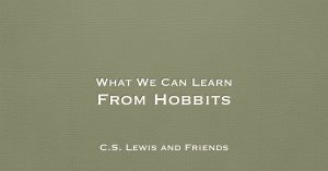 What We Can Learn From Hobbits