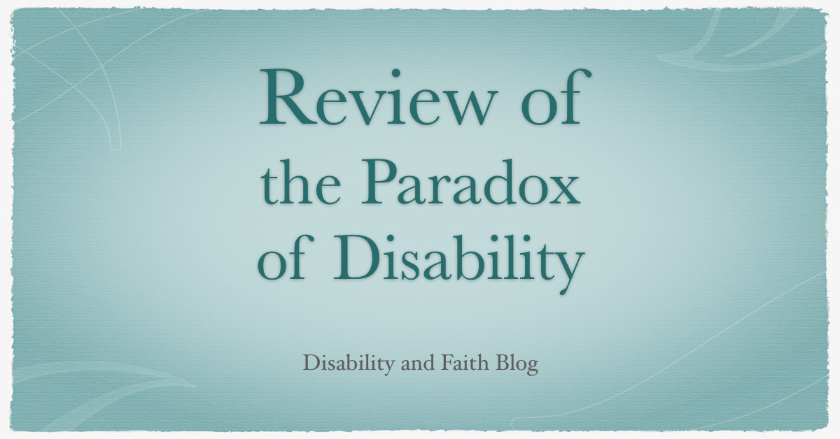 Paradox of Disability